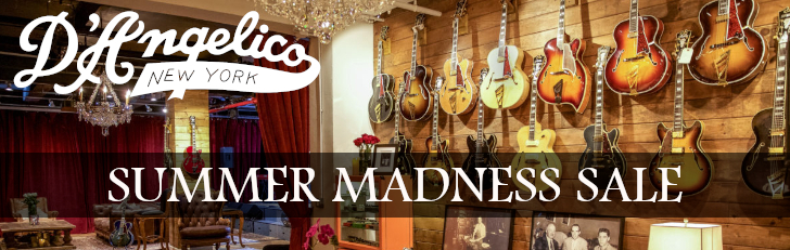 D'Angelico Summer Madness Sale