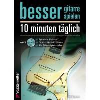 Voggenreiter Besser Gitarre spielen 10 Minuten t    g
