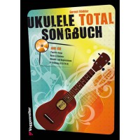 Voggenreiter Ukulele Total  Das Songbuch  CD